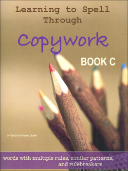 Learning to Spell Through Copywork, Book C - Spelling Challenges