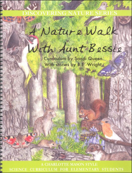 Nature Walk With Aunt Bessie (Discovering Nature Series)