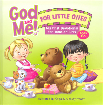 God and Me! For Little Ones - My First Devotional for Toddler Girls