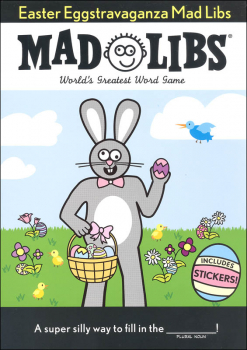 Easter Eggstravaganza Mad Libs: Egg-stra Special Edition