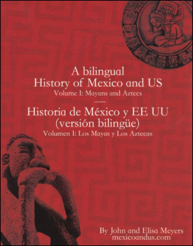 Bilingual History of Mexico and US - Volume 1: Mayans and Aztecs