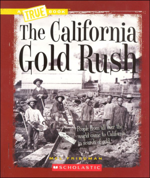 California Gold Rush (True Book)