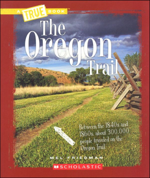 Oregon Trail (True Book)