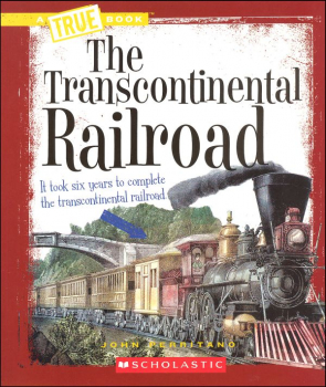Transcontinental Railroad (True Book)