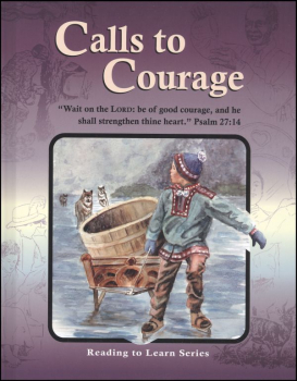 Calls to Courage Reader