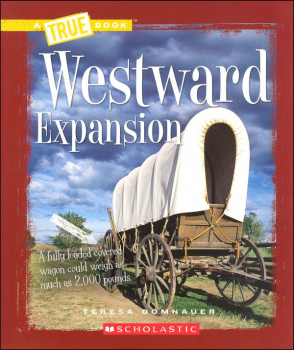 Westward Expansion (True Book)