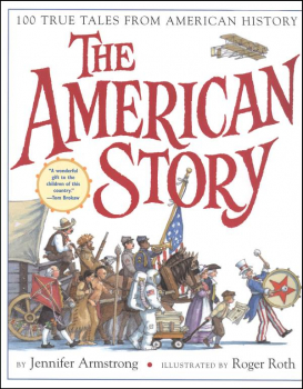 American Story: 100 True Tales from American History