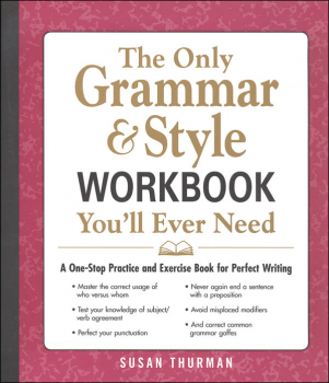 Only Grammar & Style Workbook You'll Ever Need