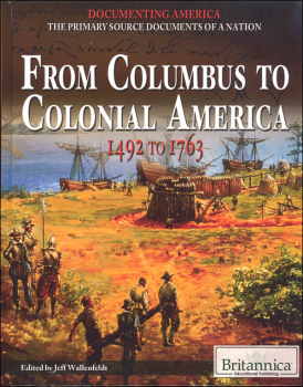 From Columbus to Colonial America: 1492 to 1763 ...