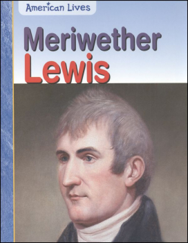 Meriwether Lewis (American Lives)