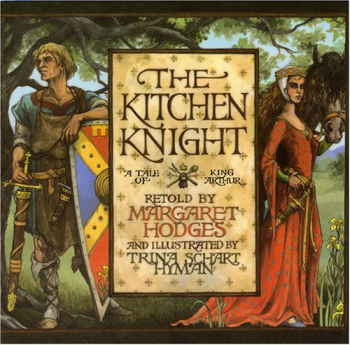 Kitchen Knight: A Tale of King Arthur