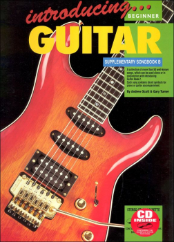 Introducing Guitar Supplemental Songbook B With Online Video & Audio
