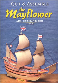 Cut and Assemble the Mayflower