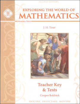 Exploring the World of Mathematics, Teacher Key & Tests (2nd Edition)