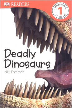 Deadly Dinosaurs (DK Reader Level 1)
