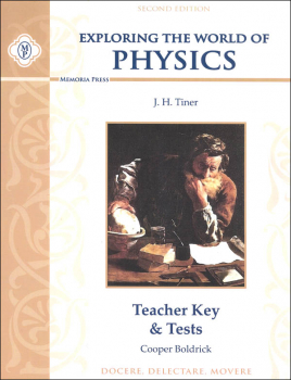 Exploring the World of Physics, Teacher Key & Test (2nd Edition)