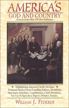 America's God and Country: Encyclopedia of Quotations (softcover)