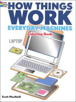 How Things Work Everyday Machines Coloring Book