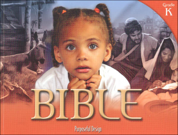Purposeful Design Elementary Bible: Kindergarten Student 2nd Edition