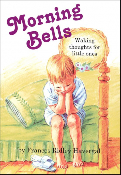 Morning Bells - Waking Thoughts for Little Ones