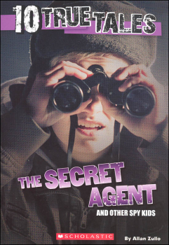 10 True Tales: Secret Agent