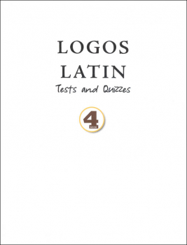 Logos Latin 4 Tests and Quizzes