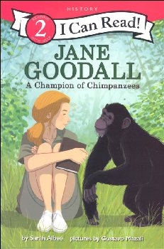 Jane Goodall: Champion of Chimpanzees (I Can Read Level 2)