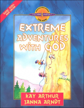 Extreme Adventures with God (Isaac / Esau / Jacob)