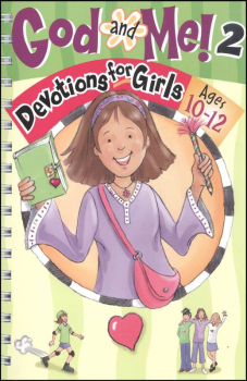 God and Me! 2: Devotions for Girls Ages 10-12
