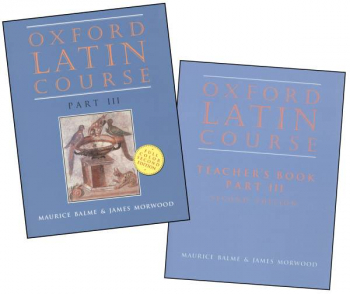 Oxford University Latin Course Part 3 with Teacher Manual