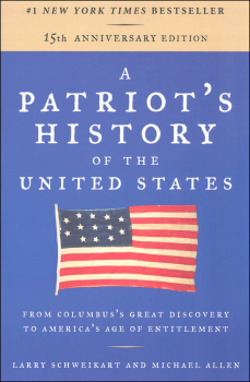 Patriot's History of the United States 15th Anniversary Edition