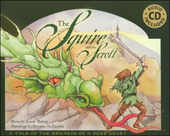Squire and the Scroll Book with CD - 10th Anniversary Edition