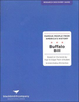 Famous People from America's History Research Discovery Guide: Buffalo Bill - d'Aulaire
