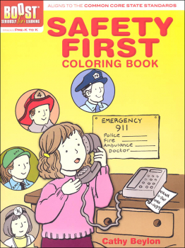 Safety First Coloring Book (Boost Series)