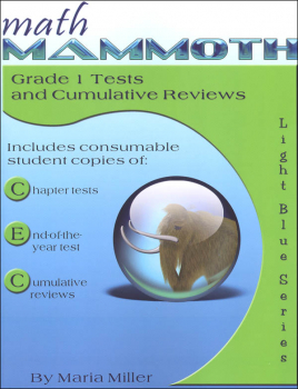 Math Mammoth Light Blue Series Grade 1 Test/Review (Colored Version)