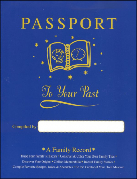 Passport to Your Past- A Family Record