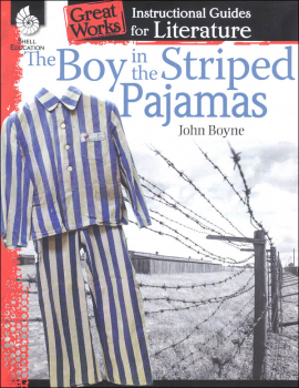 Boy in the Striped Pajamas: Instructional Guides for Literature