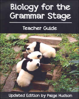 Biology for the Grammar Stage Teacher's Guide