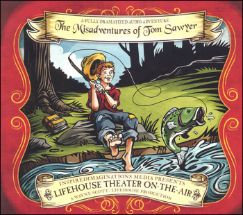 Misadventures of Tom Sawyer Audio (Lifehouse Theater On-The-Air)