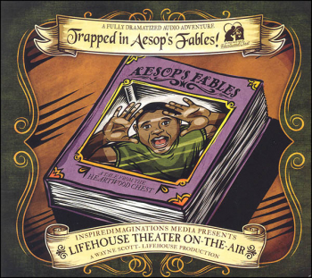 Trapped in Aesop's Fables Audio (Lifehouse Theater On-The-Air)
