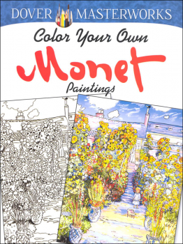 Color Your Own Monet Paintings (Dover Masterworks)
