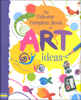 Complete Book of Art Ideas (Combined Volume)