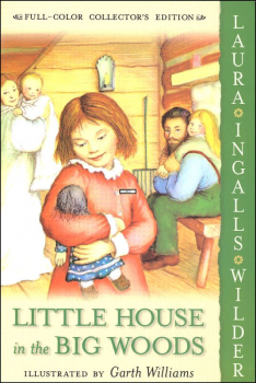 Little House in the Big Woods (Full Color Collector's Edition)