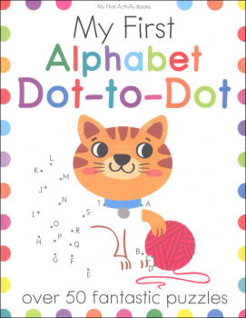 My First Alphabet Dot-to-Dot (My First Activity Book)