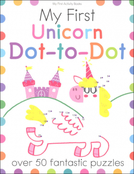 My First Unicorn Dot-to-Dot (My First Activity Book)