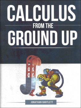 Calculus From the Ground Up Textbook