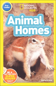 Animal Homes (National Geographic Pre-Reader)