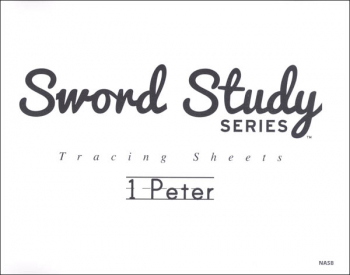 1 Peter Sword Study Tracing Sheet - New American Standard Bible