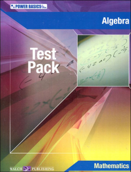 Algebra Test Pack w/ Ans Key (Pwr Basics)