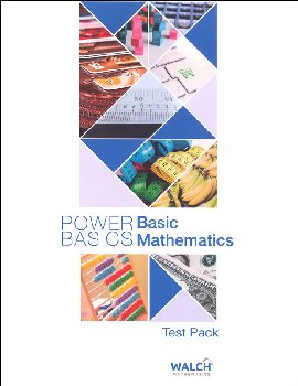 Basic Math Test Pack w/ Answ Key (Pwr Basics)